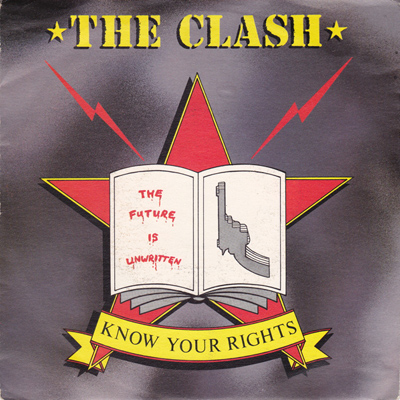 The Clash / Know Your Rights (1982)